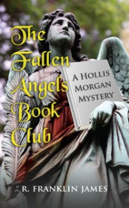 The Fallen Angels Book Club - R. Franklin James