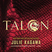 Talon: The Talon Saga, Book 1 - Julie Kagawa, Caitlin Davies, MacLeod Andrews, Chris Patton