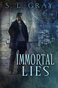 Immortal Lies - S.L. Gray