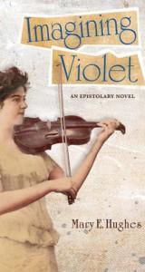 Imagining Violet - Mary E. Hughes