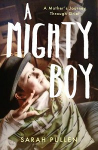A Mighty Boy - Sarah Pullen, Antonia Beamish