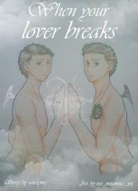 When Your Lover Breaks - sandymg