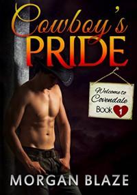 Cowboy's Pride - Morgan Blaze
