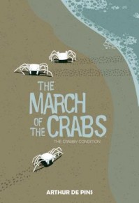 [ March of the Crabs Vol. 1 BY De Pins, Arthur ( Author ) ] { Hardcover } 2015 - Arthur De Pins