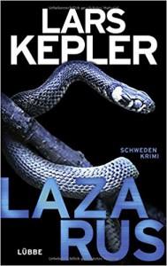 Lazarus: Schweden-Krimi (Joona Linna) - Adrien Meisch, Lars Kepler, Thorsten Alms, Susanne Dahmann