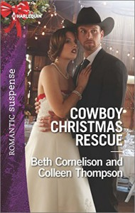 Cowboy Christmas Rescue: Rescuing the WitnessRescuing the Bride (Harlequin Romantic Suspense) - Beth Cornelison, Colleen Thompson
