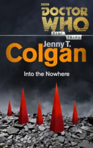 Doctor Who: Into the Nowhere - Jenny Colgan
