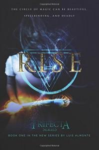 Rise (Trifecta) (Volume 1) - Luis Almonte