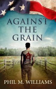 Against the Grain - Phil M. Williams