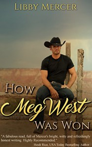 How Meg West Was Won - Libby Mercer