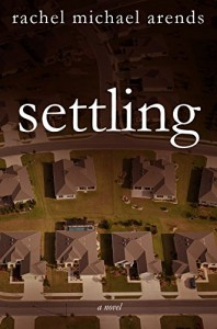 Settling - Rachel Michael Arends