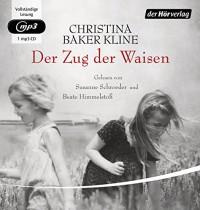 Der Zug der Waisen - Anne M. Fröhlich, Susanne Craemer-Schroeder, Christina Baker Kline, Beate Himmelstoß