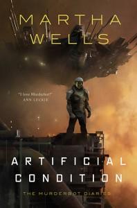 Artificial Condition - Martha Wells