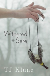 Withered + Sere - T.J. Klune