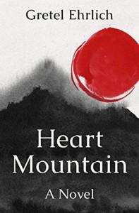Heart Mountain - Gretel Erlich