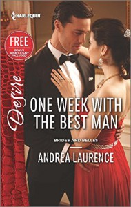 One Week with the Best Man: Reclaimed by the Rancher (Brides and Belles) - Andrea Laurence, Janice Maynard