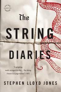 The String Diaries - Stephen Lloyd Jones