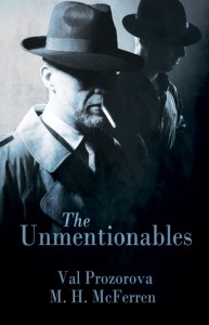 The Unmentionables - Megan McFerren, Val Prozorova