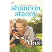Falling for Max - Lauren Fortgang, Shannon Stacey