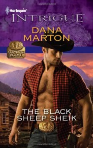 The Black Sheep Sheik (Harlequin Intrigue) - Dana Marton