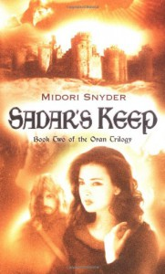 Sadar's Keep - Midori Snyder