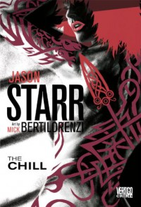 The Chill - Jason Starr