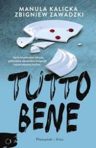 Tutto Bene - Manula Kalicka, Zbigniew Zawadzki
