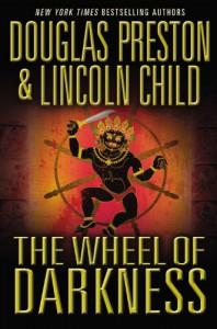 The Wheel of Darkness - Douglas Preston, Lincoln Child