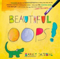 Beautiful Oops! - Barney Saltzberg