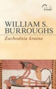 Zachodnia kraina - William Seward Burroughs