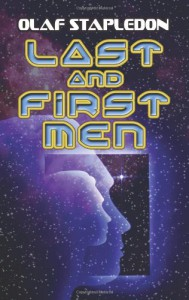 Last and First Men (Dover Books on Literature & Drama) - Olaf Stapledon