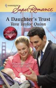 A Daughter's Trust (Harlequin Superromance) (The Diamond Legacy) - Tara Taylor Quinn