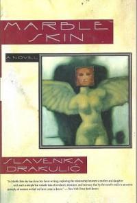 Marble Skin - Slavenka Drakulić