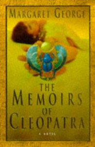 The Memoirs of Cleopatra - Margaret George