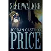 Sleepwalker - Jordan Castillo Price