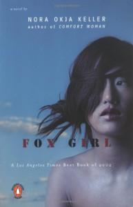 Fox Girl - Nora Okja Keller
