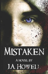 Mistaken - J.A. Howell