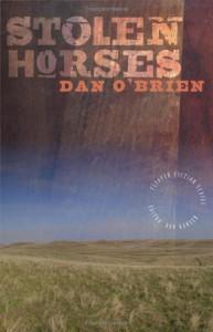 Stolen Horses - Dan O'Brien