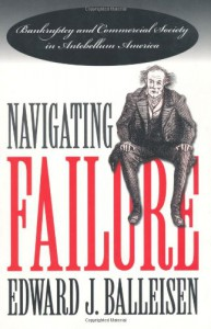 Navigating Failure - Edward J. Balleisen