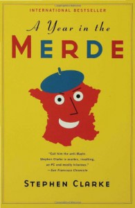 A Year in the Merde - Stephen Clarke