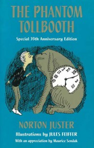 The Phantom Tollbooth - Norton Juster, Jules Feiffer, Maurice Sendak