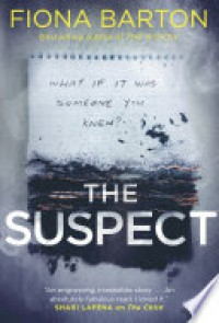 The Suspect - Fiona Barton