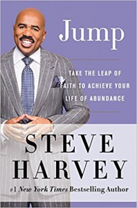 Jump: Take the Leap of Faith to Achieve Your Life of Abundance - Steve Harvey
