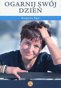 Ogarnij swoj dzien - Sep Karina