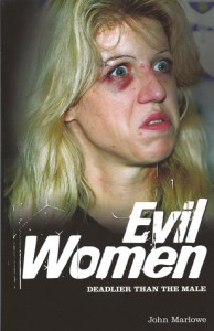 Evil Women: Deadly Women Whose Crimes Knew No Limits - John Marlowe