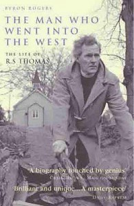 The Man Who Went Into The West - Byron Rogers