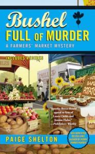 Bushel Full of Murder - Paige Shelton