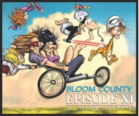 Bloom County Episode XI: A New Hope  - Berkeley Breathed
