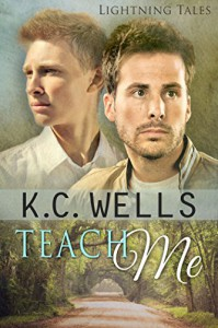 Teach Me (Lightning Tales Book 1) - K.C. Wells, Meredith Russell