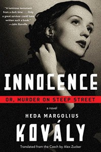 Innocence; or, Murder on Steep Street - Heda Margolius Kovály, Alex Zucker
